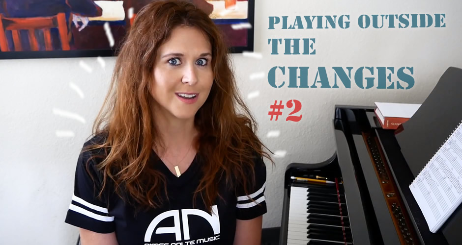 Playing Outside The Changes #2