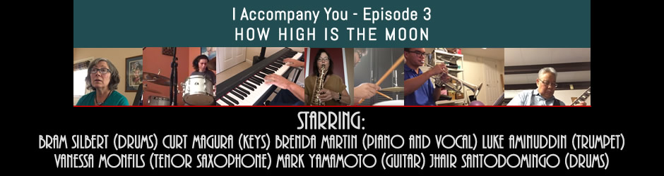 I Accompany You Episode 3 - How High Is The Moon