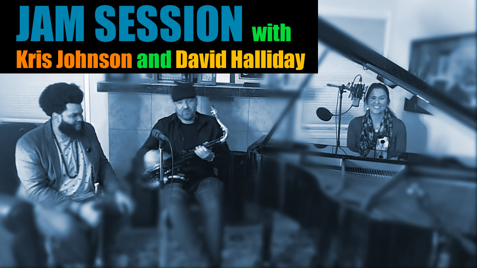 Jam Session With Kris Johnson And David Halliday