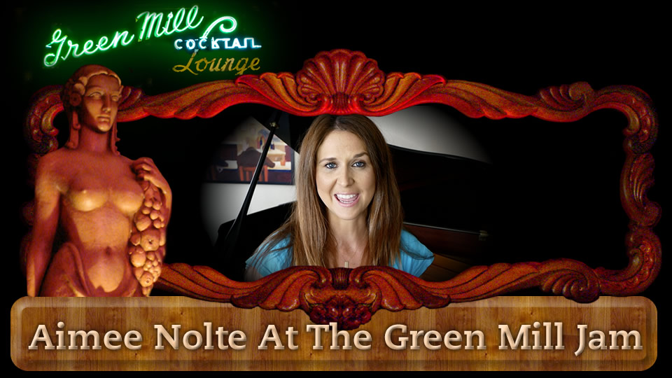 Aimee Nolte At The Green Mill Jam