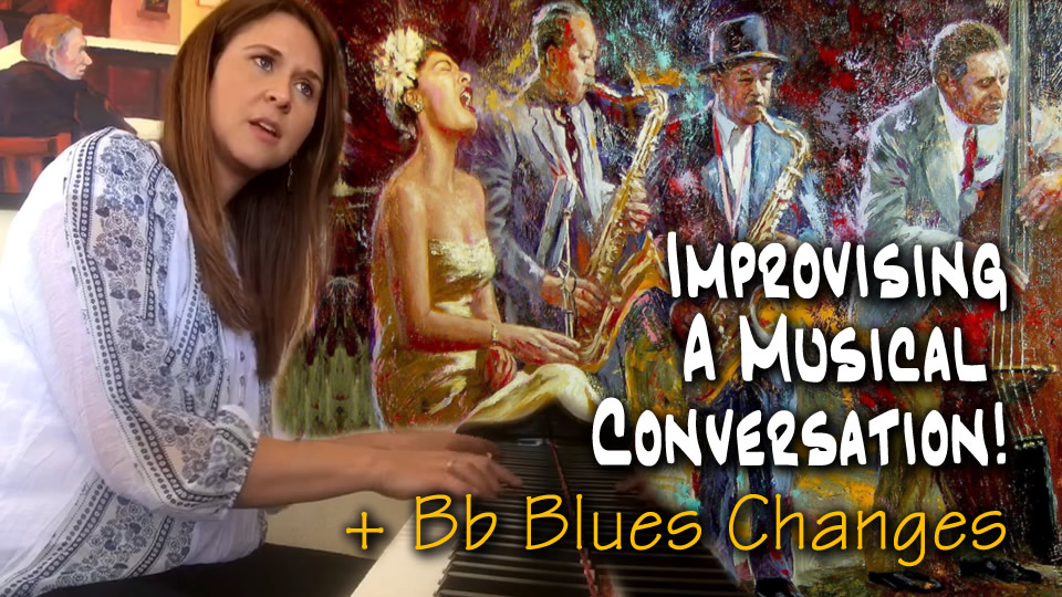 Improvising - A Musical Conversation! - Bb Blues