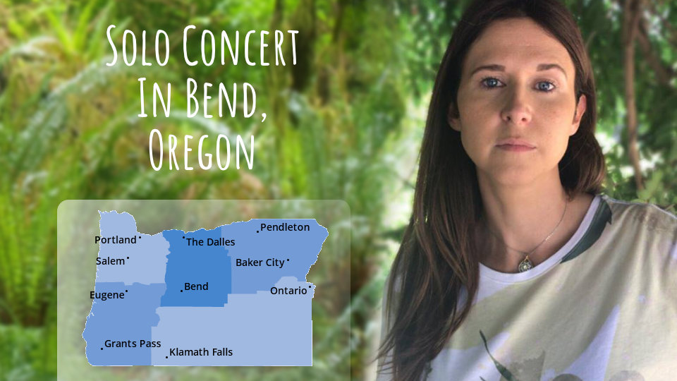 Solo Concert In Bend, Oregon