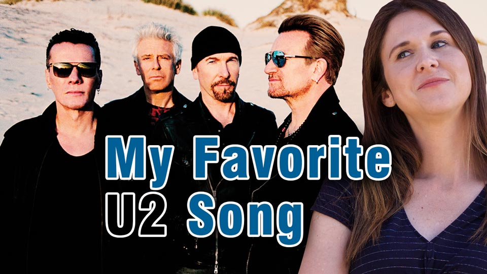 My Favorite U2 Song