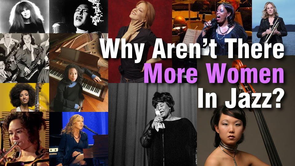 Why Aren't There More Women In Jazz?