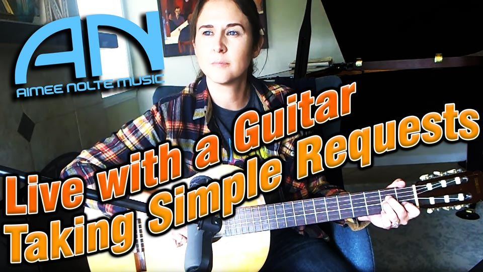 Aimee Nolte Live With A Guitar, Taking Simple Requests