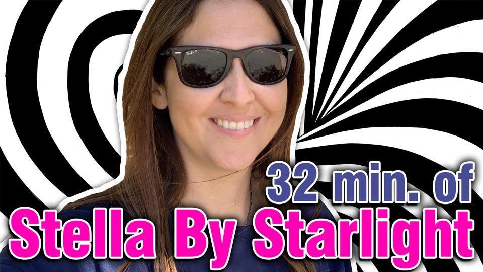 32 Minutes of Stella By Starlight