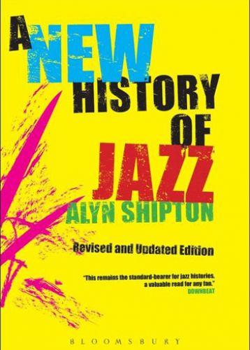 A New History Of Jazz - Alyn Shipton