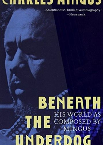 Mingus: Beneath the Underdog