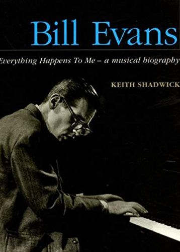 Bill Evans - Everythings Happens To Me