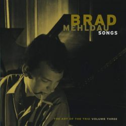 Brad Mehldau: The Art Of The Trio Vol.3