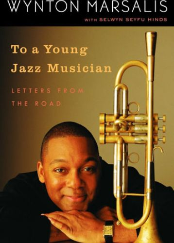 Letters From The Road - Wynton Marsalis