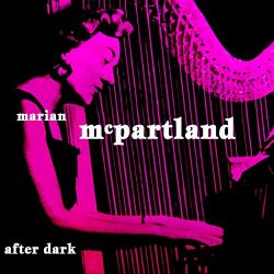 Marian McPartland: After Dark