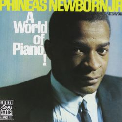 Phineas Newborn: A World Of Piano!