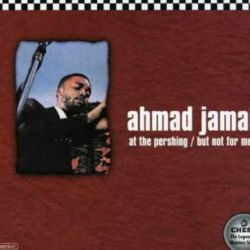 Ahmad Jamal: But Not for Me