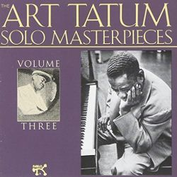 Art Tatum: Solo Masterpieces, Vol. 3