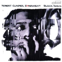 Robert Glasper: Black Radio