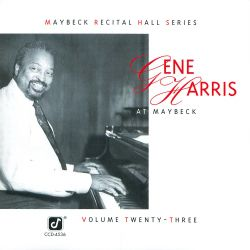 Gene Herris: The Maybeck Recital Hall Series, Vol 23