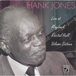 Hank Jones: Live at Maybeck Recital Hall, Vol. 16