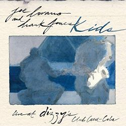 Joe Lovano And Hank Jones: Kids