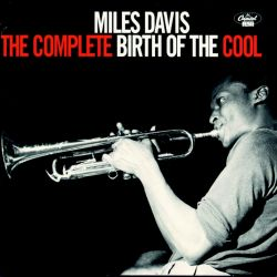 Miles Davis: (The cinokete) Birth of the Cool