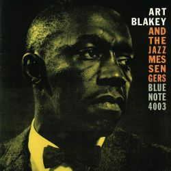 Art Blakey and The Jazz Messengers: Moanin