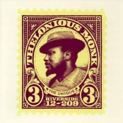 Thelonious Monk: The Unique