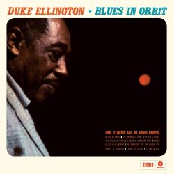 Duke Ellington: Blues in Orbit