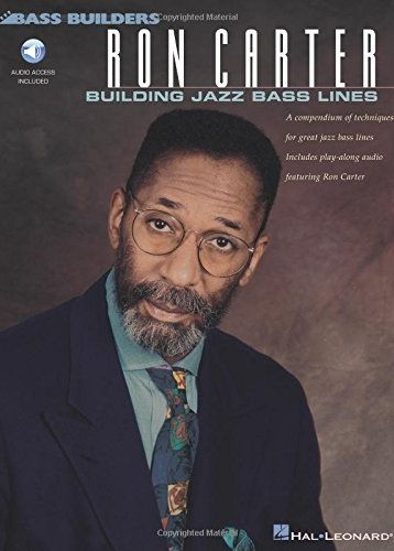 Ron Carter: Building Jazz Bass Lines