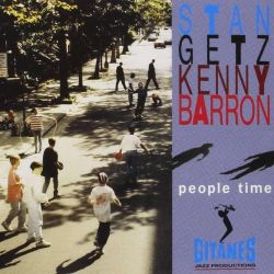 Stan Getz - Kenny Barron: People Time